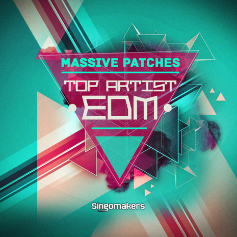 Top Artist EDM Massive Patches