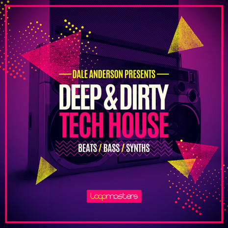Dale Anderson: Deep & Dirty Tech House