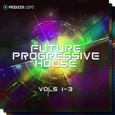 Future Progressive House Bundle (Vols 1-3)