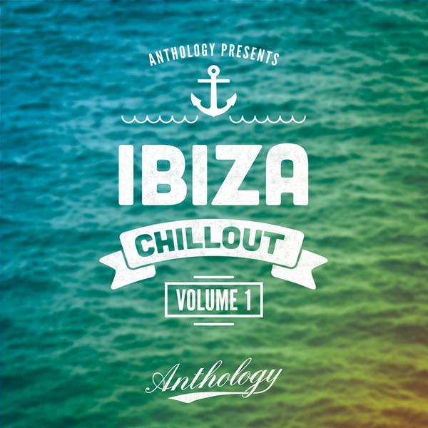 Ibiza Chillout Vol 1