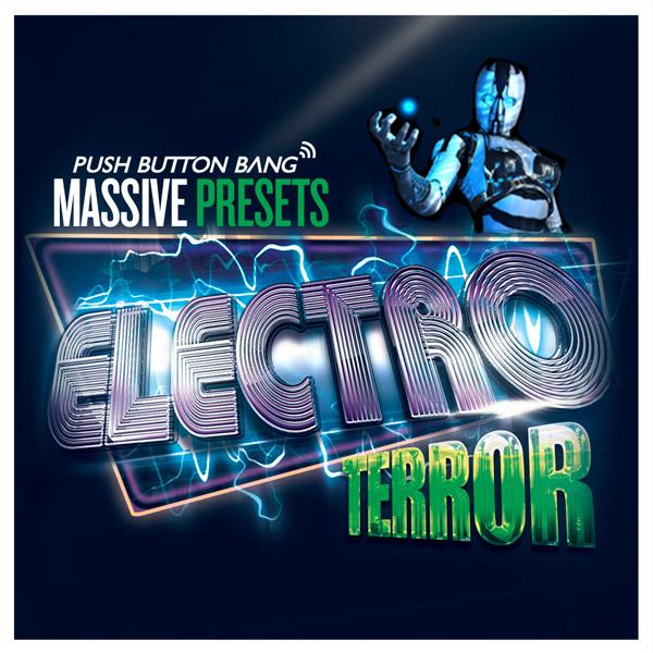 Electro Terror Massive Presets