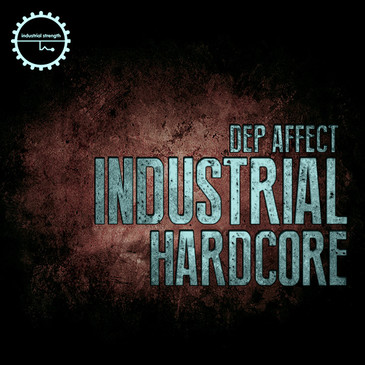 Industrial Hardcore: Dep Affect