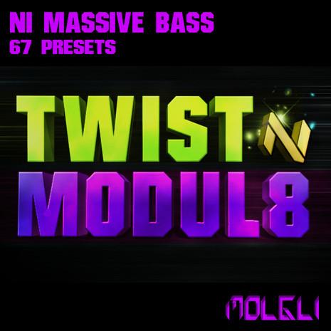 Twist N Modul8: NI Massive Bass Presets