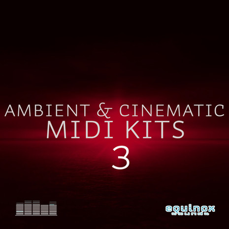 Ambient & Cinematic MIDI Kits 3