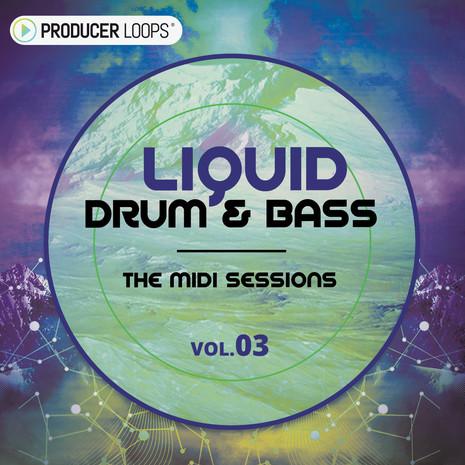 Liquid Drum & Bass: The MIDI Sessions Vol 3