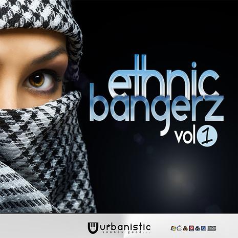 Ethnic Bangerz Vol 1