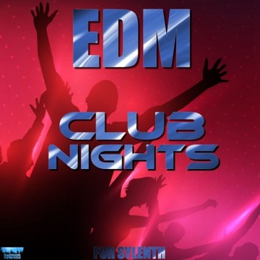 EDM Club Nights For Sylenth
