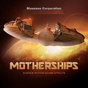 Motherships: Science Fiction Sound Effects