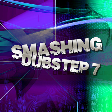 Smashing Dubstep Vol 7