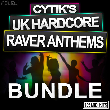 Cytik's UK Hardcore Raver Anthems Bundle