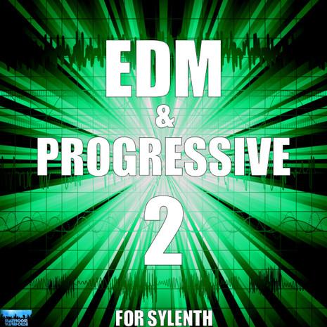EDM & Progressive 2 For Sylenth