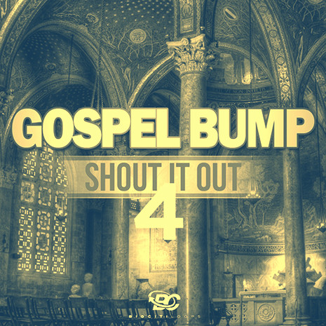 Gospel Bump Shout It Out 4