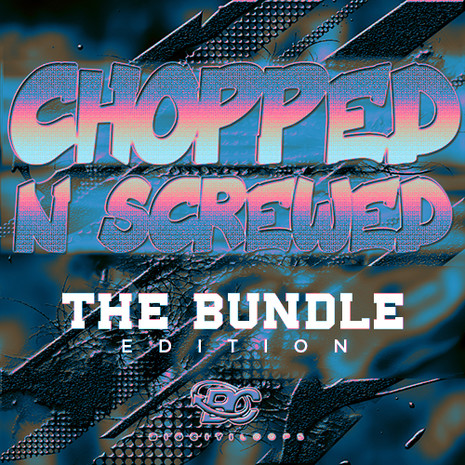 Chopped 'N' Screwed: The Bundle Edition