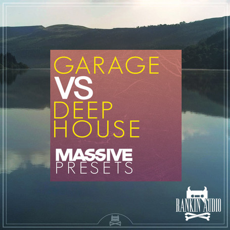 Garage vs Deep House Massive Presets