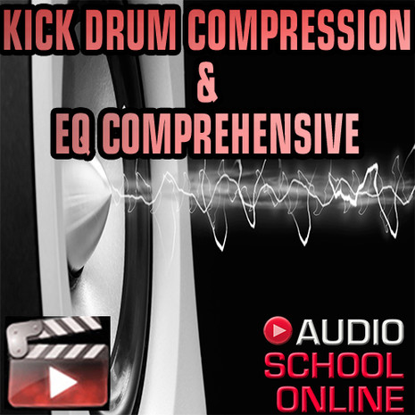 Kick Drum Compression & EQ: Tutorial & Session