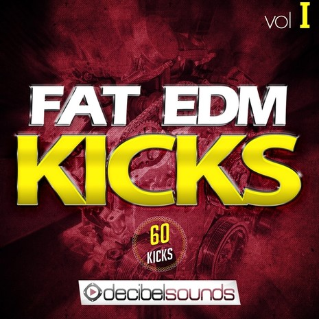 Fat EDM Kicks Vol 1