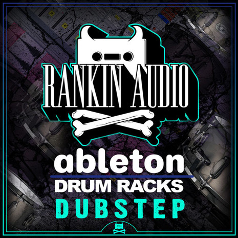 Ableton Drum Racks: Dubstep