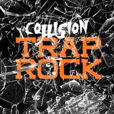 Collision Trap Rock