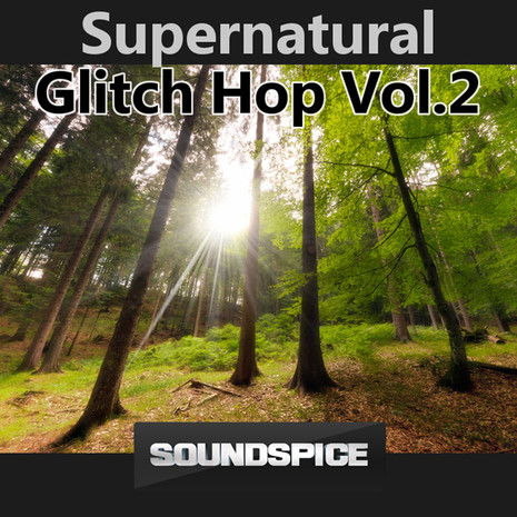 SuperNatural Glitch Hop Vol 2