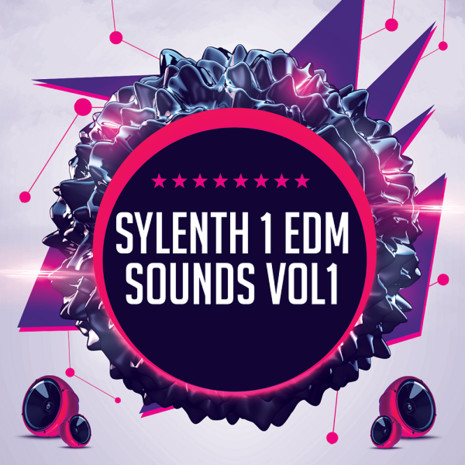 Sylenth1 EDM Sounds Vol 1