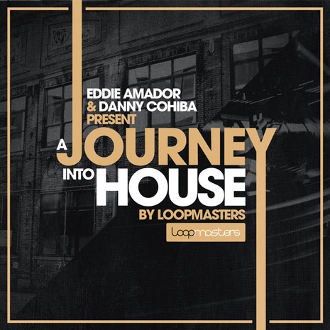 Eddie Amador & Dany Cohiba: Journey Into House