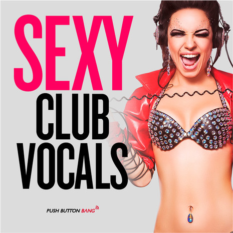 Sexy Club Vocals