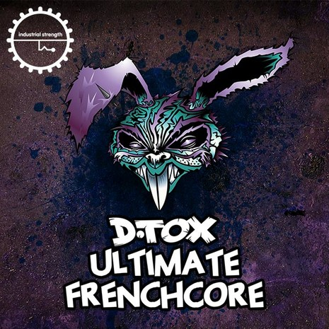 D Tox: Ultimate Frenchcore