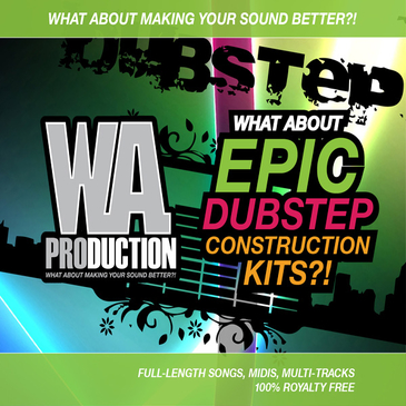 What About: Epic Dubstep Construction Kits