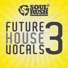 Future House Vocals 3