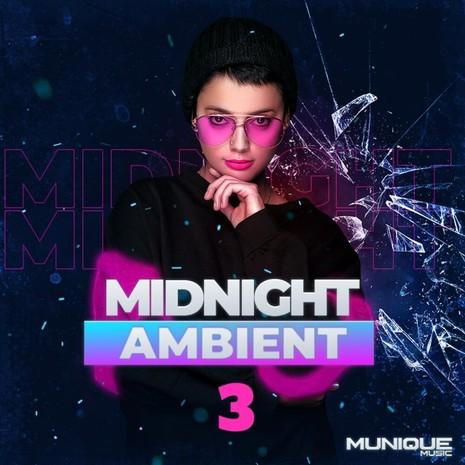 Midnight Ambient 3