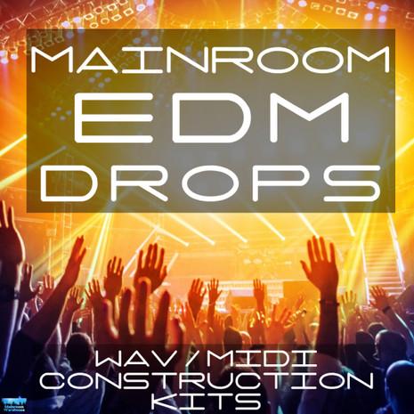 Mainroom EDM Drops