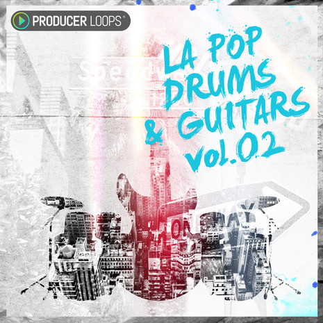LA Pop Drums & Guitars Vol 2