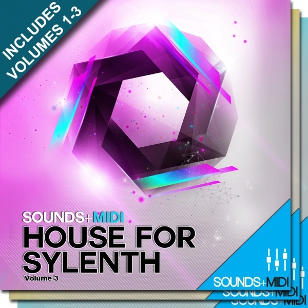 Sounds + MIDI: House for Sylenth Bundle (Vols 1-3)