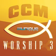 CCM Worship 3