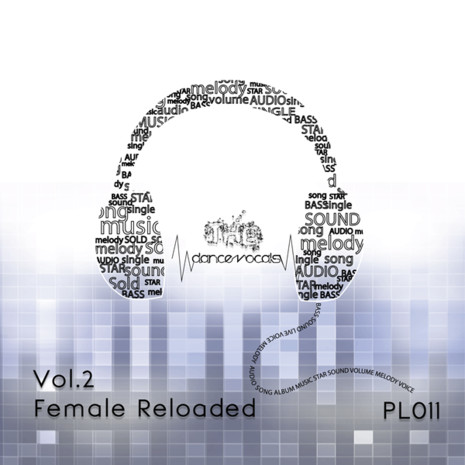 The Dance Vocals Vol 2: Female Reloaded
