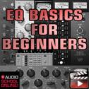 EQ Basics For Beginners