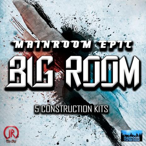 Mainroom Epic Big Room