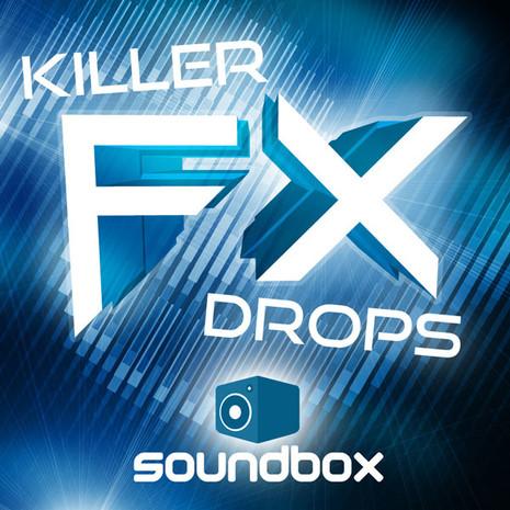 Killer FX Drops