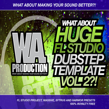 What About: Huge FL Studio Dubstep Template 2