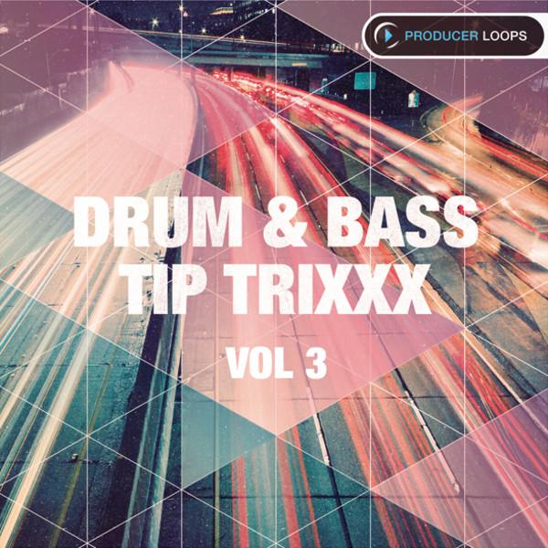 Drum & Bass Tip Trixxx Vol 3