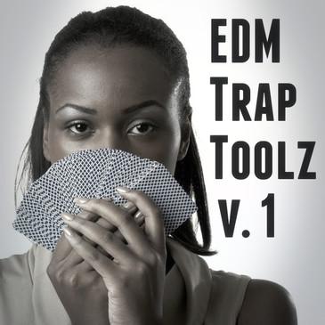 EDM Trap Toolz Vol 1