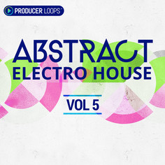 Abstract Electro House Vol 5