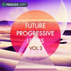 Future Progressive Leads Vol 3