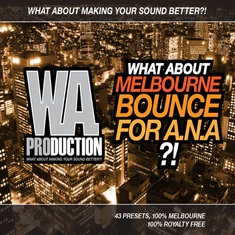 What About: Melbourne Bounce For A.N.A