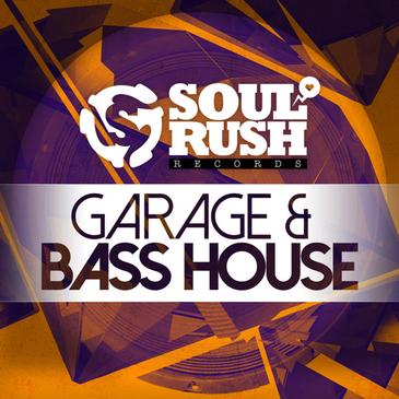 Garage & Bass House