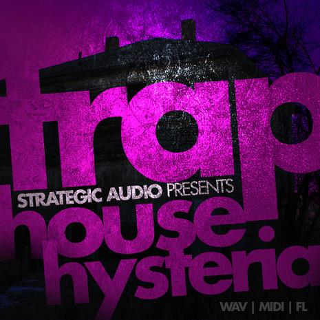 Trap House Hysteria