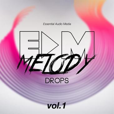 EDM Melody Drops Vol 1