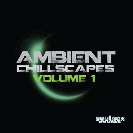 Ambient Chillscapes Vol 1