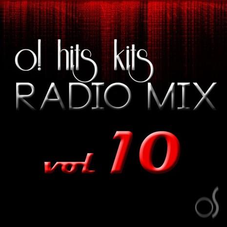 O! Hits Kits Radio Mix Vol 10