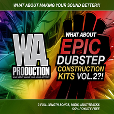 What About: Epic Dubstep Construction Kits 2